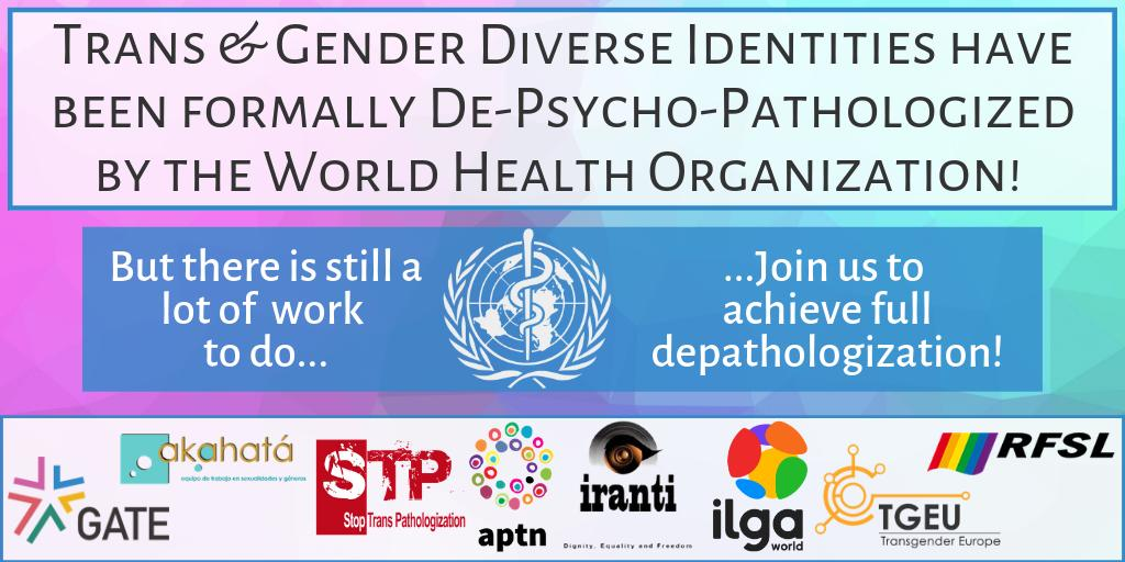 ICD-11: call to action to fully dismantle pathologization of trans and gender-diverse identities